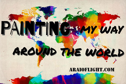 Painting my way around the world araioflight
