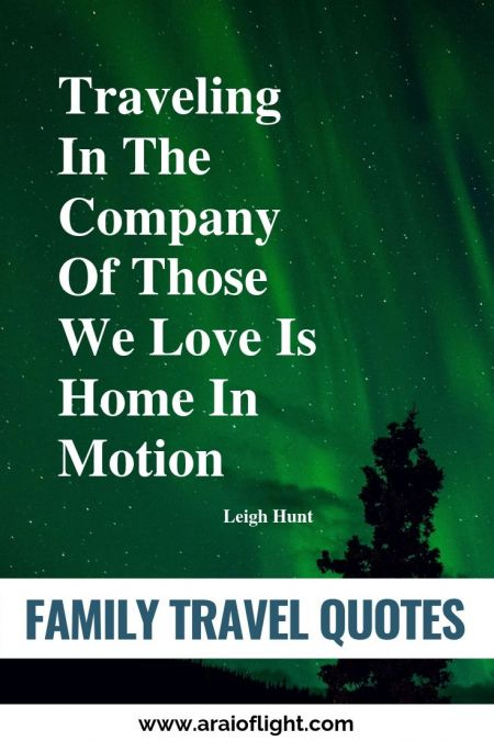 family trip quotes family travel quotes